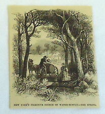 small 1882 magazine engraving ~ NEW YORK'S PRIMITIVE SOURCE OF WATER-SUPPLY