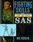 Fighting Skills of the S.A.S. by Mike Robinson (Paperback, 1992)