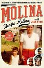 Molina: The Story of the Father Who Raised an Unlikely Baseball Dynasty by Bengie Molina (Hardback, 2015)