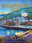 The Accidental Scot by Patience Griffin (CD-Audio, 2016)
