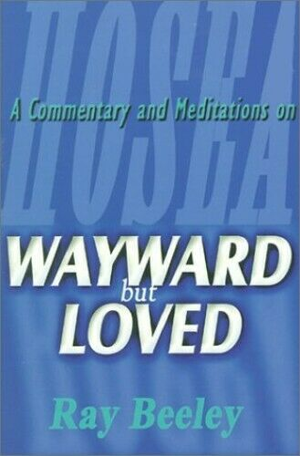 Wayward but Loved by Beeley, Ray Paperback Book The Fast Free Shipping