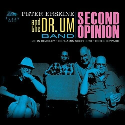 Peter Erskine And The Dr Um Band Second Opinion Cd 2017 Fuzzy