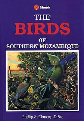 The Birds of Southern Mozambique by African Bird Book Publishing (Paperback,...