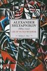 Alexander Shlyapnikov, 1885-1937: Life of an Old Bolshevik: Historical Materialism, Volume 90 by Barbara C Allen (Paperback, 2016)