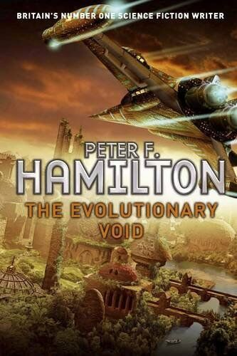 The Evolutionary Void By Peter F. Hamilton. 9780330443173