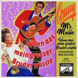 7-034-CONNY-FROBOESS-Mr-Music-OST-Wenn-das-mein-grosser-Bruder-wuesste-ELECTROLA-1958