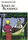 Sunset at Blandings by P. G. Wodehouse (Hardback, 2015)