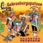 Sombrero von Gehrenbergspatzen (2012)