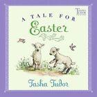 a Tale for Easter by Tasha Tudor 9780689866944 Paperback 2004