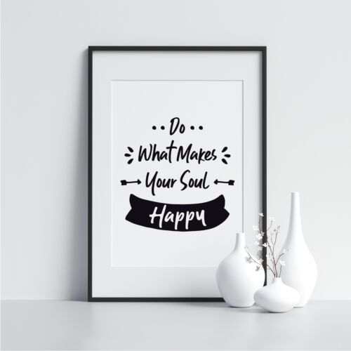 Do What Makes Your Soul Happy Fashion Wall Art Poster Bedroom Prints