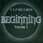 F S P Records: The Beginning, Vol. 1 by Various Artists (CD, Jun-2012, F S P Records)