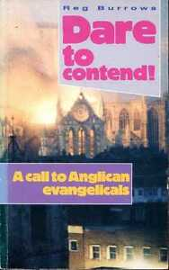 Burrows Reg DARE TO CONTEND  CALL TO ANGLICAN EVANGELICALS Paperback BOOK - Llanwrda, United Kingdom - Burrows Reg DARE TO CONTEND  CALL TO ANGLICAN EVANGELICALS Paperback BOOK - Llanwrda, United Kingdom