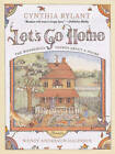 Let's Go Home: The Wonderful Things about a House by Cynthia Rylant (Paperback, 2005)