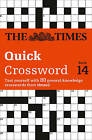 The Times Quick Crossword Book 14: 80 General Knowledge Puzzles from the Times 2 by Times2, The Times Mind Games (Paperback, 2010)