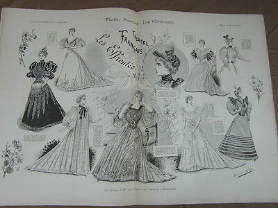 L' ART ET LA MODE - 1893 - No 15 - ILLUSTREE - THEATRE FRANCAIS LES EFFRONTES