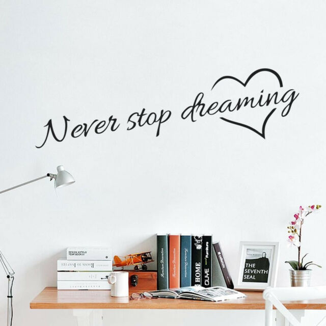 Never Stop Dreaming Inspirational Quote Wall Art Bedroom Vinyl Wall  Stickers HOT