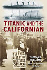The Titanic and the Californian by Thomas B. Williams (Paperback, 2007)