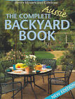 The Complete Aussie Backyard Book by Murdoch Books (Paperback, 2002)