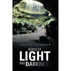 World of Light and Darkness by Austin Nachbur (Paperback / softback, 2013)