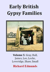 Early British Gypsy Families, Vol 5, Gray to Small, A4 illustrated book