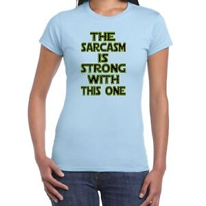 371178539 Womens Funny T Shirts-Sarcasm is Strong Star Wars Inspired--Funny ...