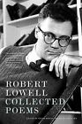 Robert Lowell Collected Poems by Robert Lowell (Paperback / softback, 2007)