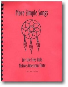 Songbook for the 5 hole Native American flute - More Simple Songs Song Book