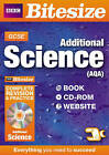 GCSE Bitesize Additional Science AQA Complete Revision and Practice by Nigel Saunders (Mixed media product, 2010)