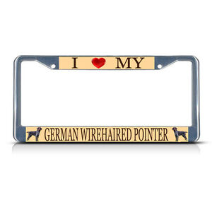 LOVE-GERMAN-WIREHAIRED-POINTER-DOG-Metal-License-Plate-Frame-Tag-Border