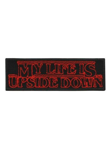 Patch My Life Is Upside Down Black 9.5x3cm