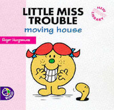 Little Miss Trouble Moving House (New Little Miss Story Library) by Roger Hargre