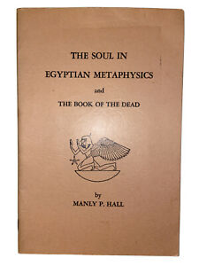 The-Soul-in-Egyptain-Metaphysics-amp-The-Book-of-the-Dead-by-Manly-P-Hall-Occult