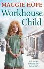 Workhouse Child von Maggie Hope (2015, Taschenbuch)