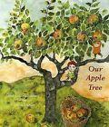 Our Apple Tree by Gorel Kristina Naslund (Paperback / softback, 2006)