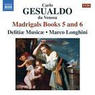 Madrigalbücher 5+6 von Delitiae Musicae,Marco Longhini (2013)