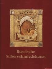 Fachbuch Russische Silberschmiedekunstwerke 15.- 20. Jahrhundert Ikonen und mehr