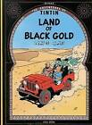The Adventures of Tintin: Land of the Black Gold by Herge Herge (Paperback, 1975)