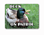 Duck-sign-funny-on-patrol-welcome-hanging-or-fixed-aluminium-metal-20-x-15 miniatura 4