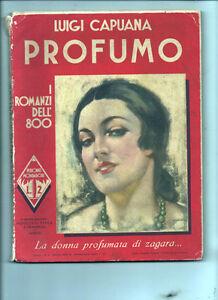 I-Novelas-Del-039-800-Ano-i-N-2-034-Perfume-034-de-L-Capuana-Ed-Mondadori-10-1933