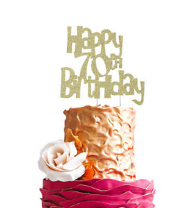 Happy 70th Birthday Cake Topper - Glittery Gold - 70th ...