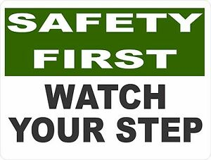 Safety-First-Watch-Your-Step-Sign-Size-Options-Fall-Slip-Steps-Signs-Careful