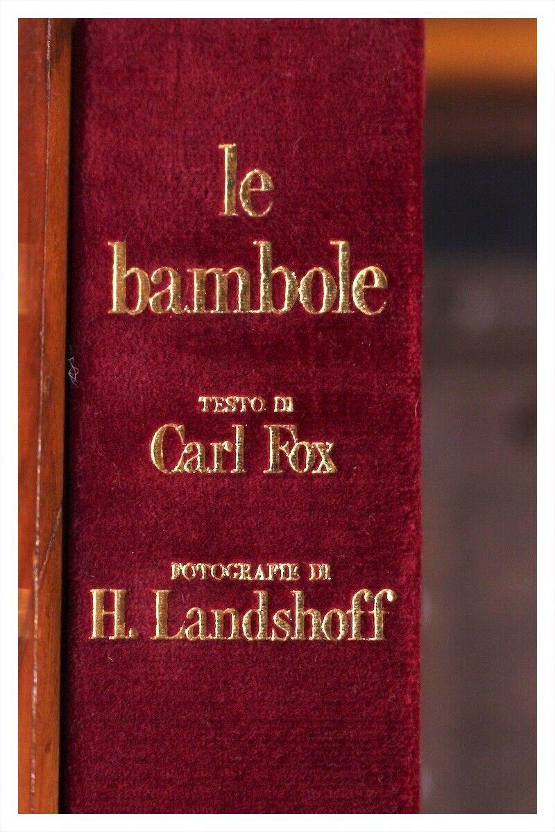 LE BAMBOLE   CARL FOX   H. LANDSHOFF