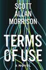 Terms of Use by Scott Allan Morrison (Hardback, 2016)