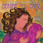 Before You Came by Emily MacLachlan Charest, Patricia MacLachlan (Hardback, 2011)