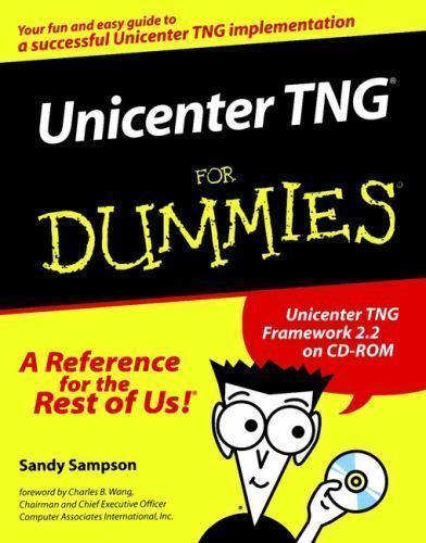 Unicenter TNG for Dummies by Sandy Sampson; Steve Pazol