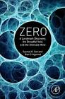 Zero: A Landmark Discovery, the Dreadful Void, and the Ultimate Mind by Syamal Kumar Sen, Ravi Agarwal (Hardback, 2015)