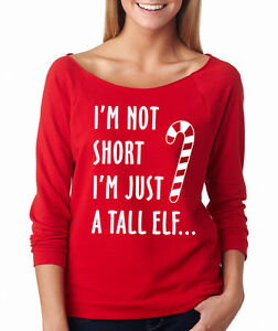 8542cef8 I'M NOT SHORT I'M JUST A TALL ELF funny Christmas gift Women's ...