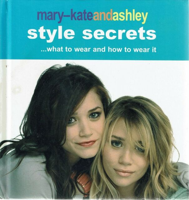 Mary Kate and Ashley Style Secrets by Olsen Mary Kate - Book