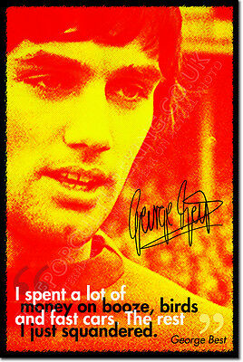 GEORGE BEST ART PHOTO POSTER GIFT FOOTBALL QUOTE