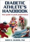Diabetic Athlete's Handbook by Sheri Colberg and Sheri R. Colberg-Ochs (2008, Paperback)